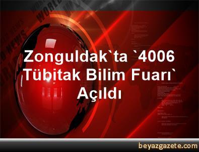 Zonguldak'ta '4006 Tübitak Bilim Fuarı' Açıldı