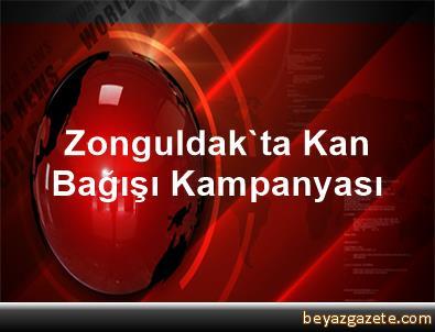 Zonguldak'ta Kan Bağışı Kampanyası