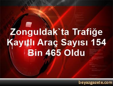 Zonguldak'ta Trafiğe Kayıtlı Araç Sayısı 154 Bin 465 Oldu