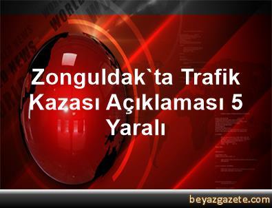 Zonguldak'ta Trafik Kazası Açıklaması 5 Yaralı