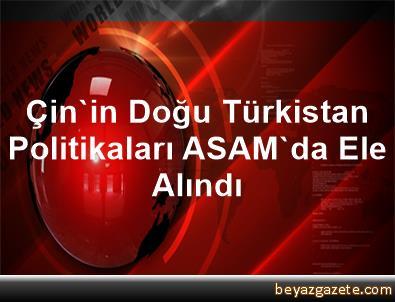 Çin'in Doğu Türkistan Politikaları ASAM'da Ele Alındı