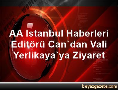 AA Istanbul Haberleri Editörü Can'dan Vali Yerlikaya'ya Ziyaret