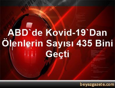 ABD'de Kovid-19'Dan Ölenlerin Sayısı 435 Bini Geçti