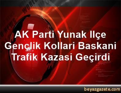 AK Parti Yunak Ilçe Gençlik Kollari Baskani Trafik Kazasi Geçirdi