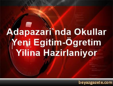 Adapazari'nda Okullar Yeni Egitim-Ögretim Yilina Hazirlaniyor