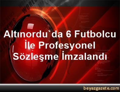 Altınordu'da 6 Futbolcu İle Profesyonel Sözleşme İmzalandı