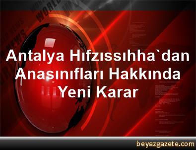 Antalya Hıfzıssıhha'dan Anasınıfları Hakkında Yeni Karar