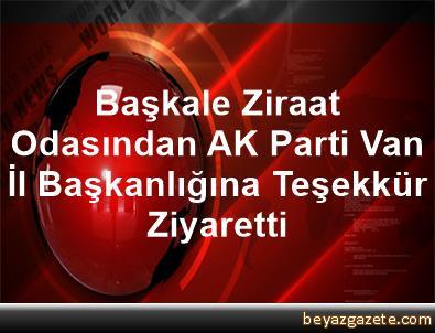 Başkale Ziraat Odasından AK Parti Van İl Başkanlığına Teşekkür Ziyaretti