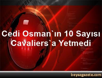 Cedi Osman'ın 10 Sayısı Cavaliers'a Yetmedi