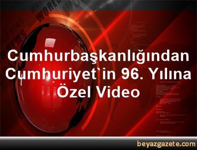 Cumhurbaşkanlığından Cumhuriyet'in 96. Yılına Özel Video