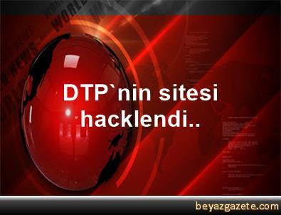 DTP'nin sitesi hacklendi..