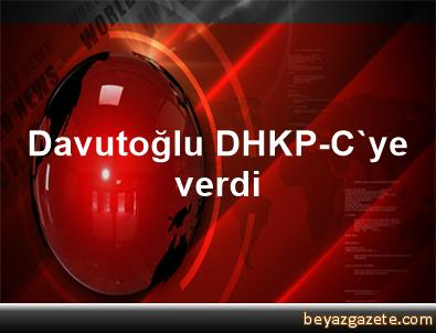 Davutoğlu DHKP-C'ye verdi