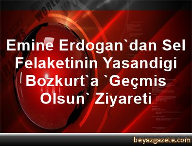 Emine Erdogan'dan Sel Felaketinin Yasandigi Bozkurt'a 'Geçmis Olsun' Ziyareti