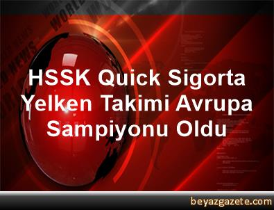 HSSK Quick Sigorta Yelken Takimi, Avrupa Sampiyonu Oldu