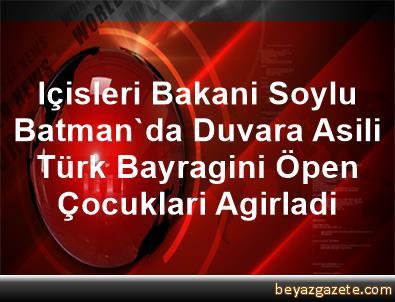 Içisleri Bakani Soylu, Batman'da Duvara Asili Türk Bayragini Öpen Çocuklari Agirladi