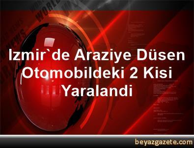 Izmir'de Araziye Düsen Otomobildeki 2 Kisi Yaralandi