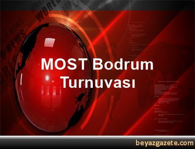 MOST Bodrum Turnuvası