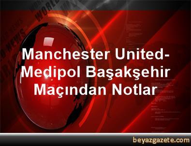 man united vs istanbul ba�ak�ehir - photo #23
