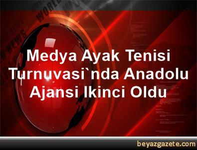 Medya Ayak Tenisi Turnuvasi'nda Anadolu Ajansi Ikinci Oldu