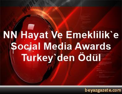 NN Hayat Ve Emeklilik'e Social Media Awards Turkey'den Ödül