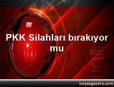 PKK, Silahları bırakıyor mu