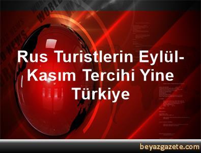 Rus Turistlerin Eylül-Kasım Tercihi Yine Türkiye