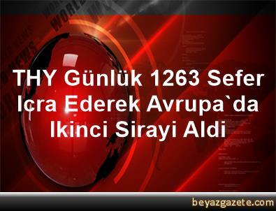 THY, Günlük 1263 Sefer Icra Ederek Avrupa'da Ikinci Sirayi Aldi