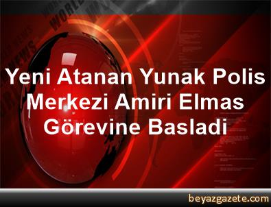 Yeni Atanan Yunak Polis Merkezi Amiri Elmas Görevine Basladi