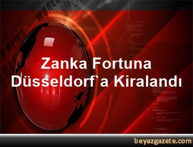 Zanka, Fortuna Düsseldorf'a Kiralandı