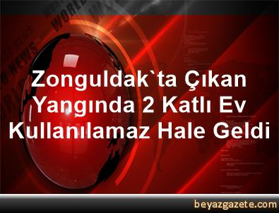 Zonguldak'ta Çıkan Yangında 2 Katlı Ev Kullanılamaz Hale Geldi