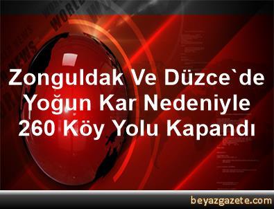 Zonguldak Ve Düzce'de Yoğun Kar Nedeniyle 260 Köy Yolu Kapandı